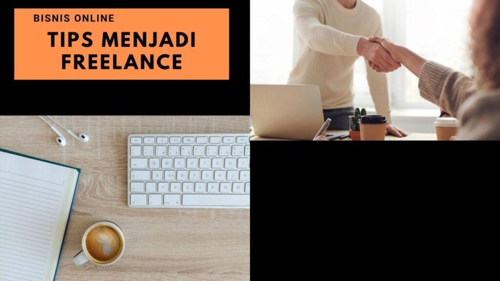 Tips-menjadi-freelance-yang-bisa-mendatangkan-banyak-klien